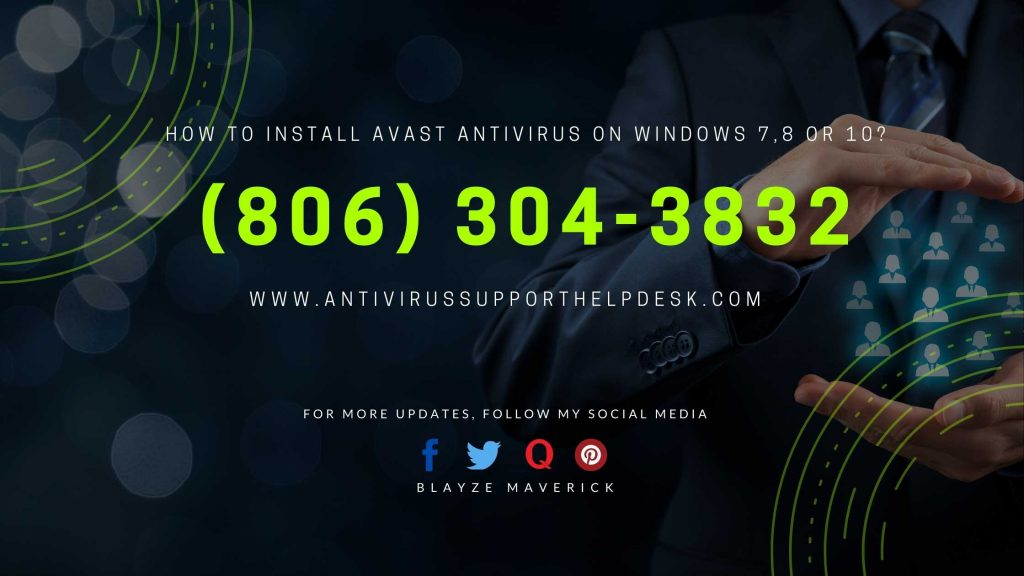How to Install Avast Antivirus on Windows 7,8 or 10