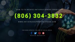 How to Fix McAfee Antivirus Apache Error 3299