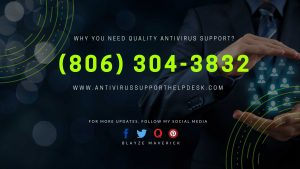 Why You need Quality Antivirus Support