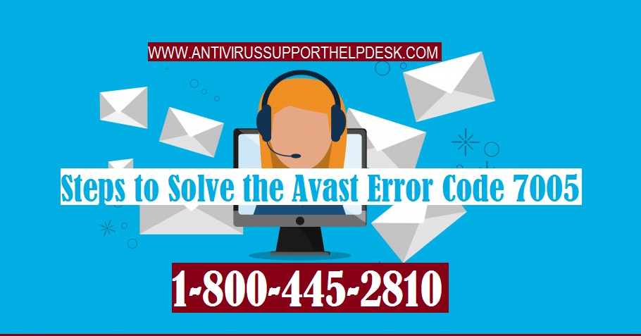 Steps to Solve the Avast Error Code 7005