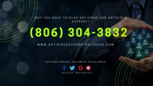 Why You Need TotalAV Antivirus and Antivirus Support