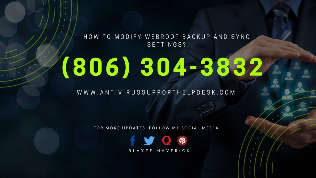 How to modify WEBROOT backup and sync settings