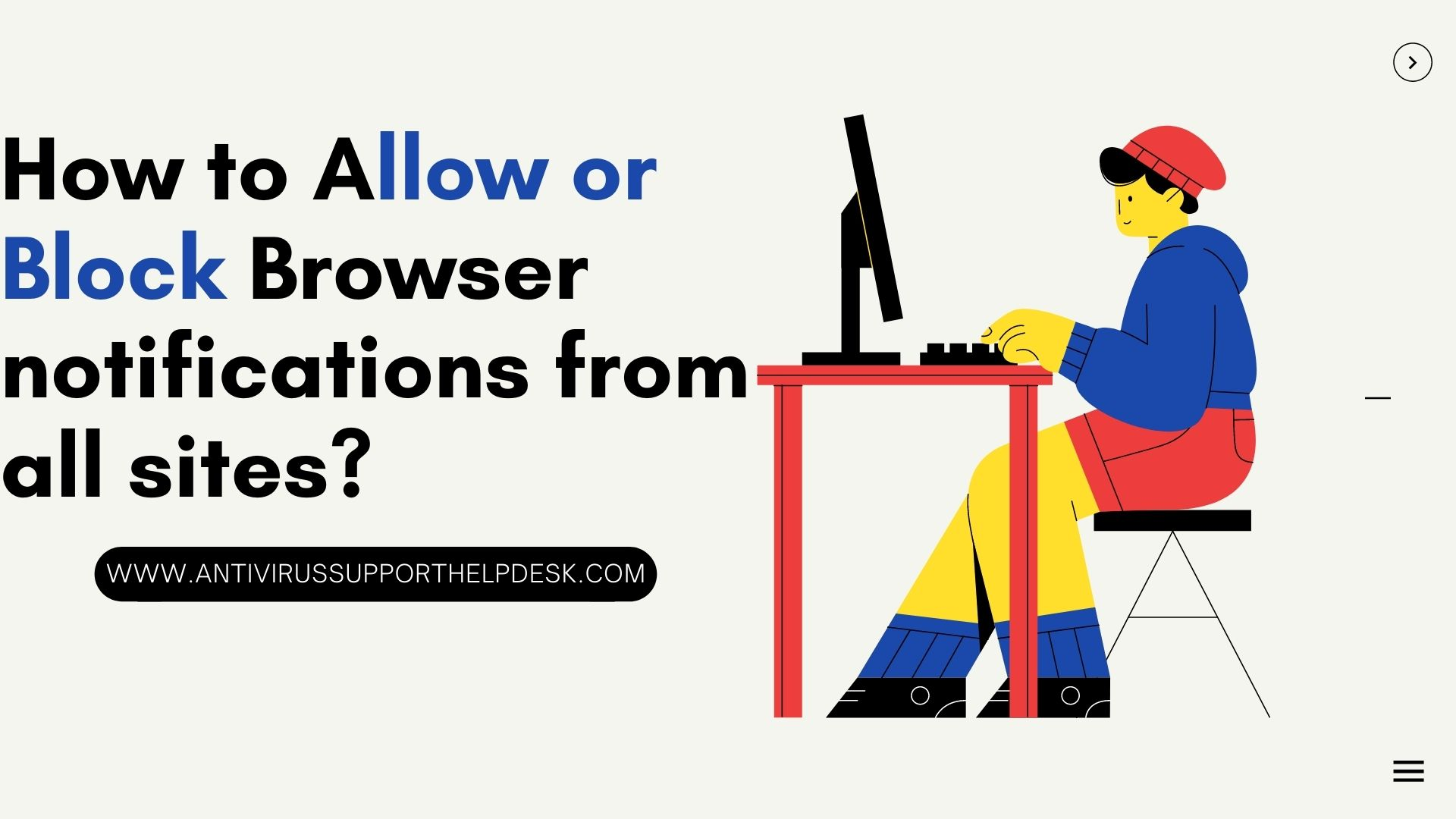at that point Call 1-800-445-2810 live Person will assist you with venturing by step. How to allow or block Browser notifications from all sites?